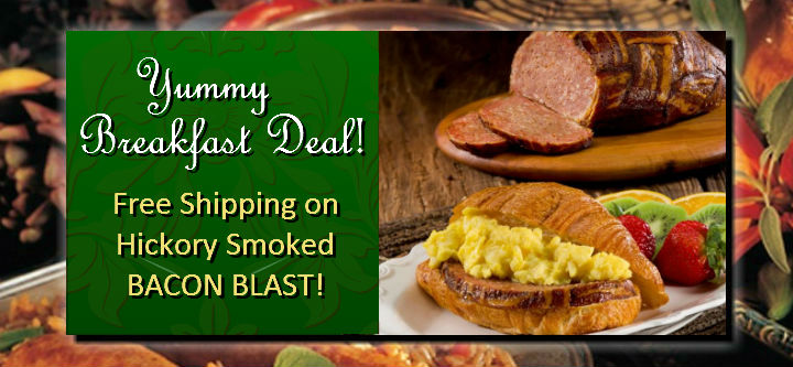 Yummy Breakfast Deal! | Free Shipping on Hickory Smoked Bacon Blast